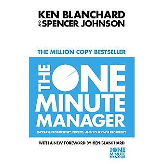 The One Minute Manager (The One Minute Manager) by Kenneth Blanchard