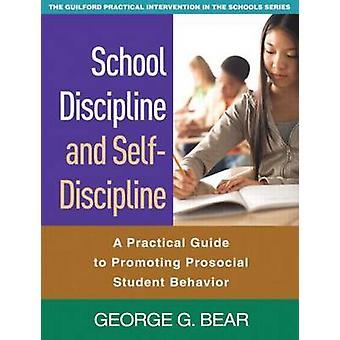 Discipline scolaire et l'auto-discipline-un Guide pratique pour promouvoir