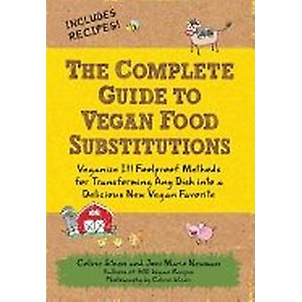Complete guide to vegan food substitutions 9781592334414