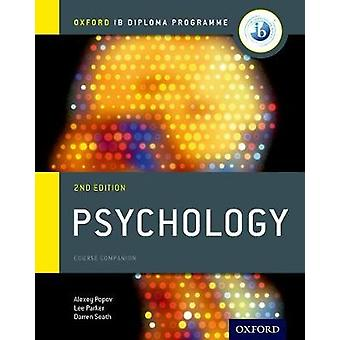 Oxford IB Diploma Programme Psychology Course Companion by Alexey Popov