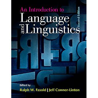 Introduction to Language and Linguistics by Ralph W Fasold