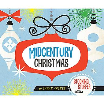 Midcentury Christmas Stocking Stuffer Edition by Sarah Archer