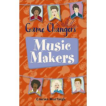 Reading Planet KS2  GameChangers MusicMakers  Level 1 by Ciaran Murtagh