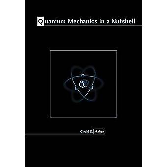 Kvanttimekaniikka Gerald D. Mahanin pähkinänkuoressa