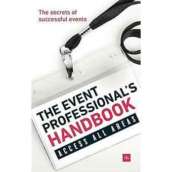 The Event Professionals Handbook The Secrets of Successful Events by Exposure Communications Ltd