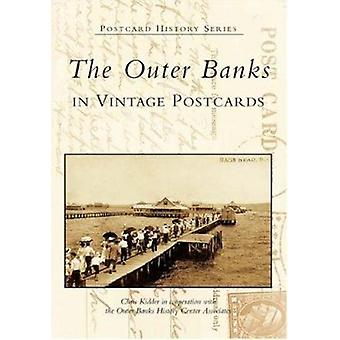The Outer Banks in Vintage Postcards by Chris Kidder - The Outer Bank