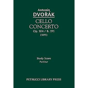 Cello Concerto Op.104  B.191 Study score by Dvorak & Antonin