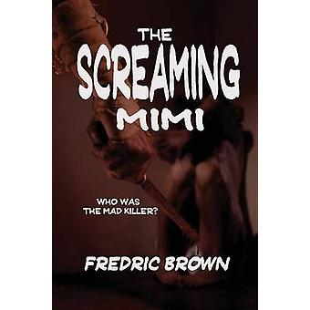 The Screaming Mimi by Brown & Fredric