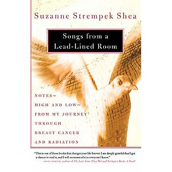 Songs from a LeadLined Room by Strempek & Shea & Suzanne