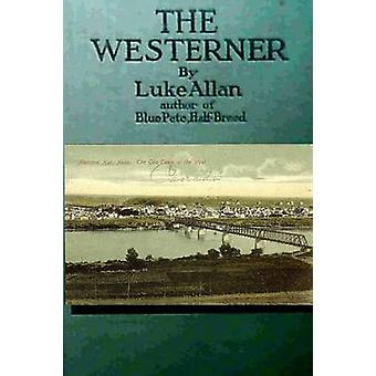 The Westerner by Allan & Luke