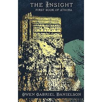 The Insight First Book of Athira by Danielson & Owen Gabriel