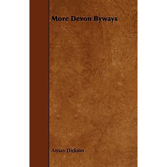 More Devon Byways by Dickson & Annan