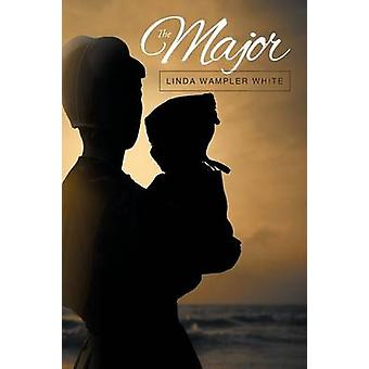 The Major by White & Linda Wampler
