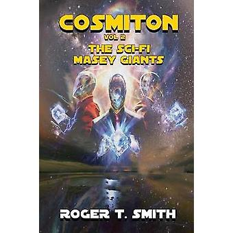 Cosmiton The SciFi Masey Giants by Smith & Roger T.