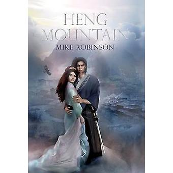 Heng Mountain by Robinson & Mike