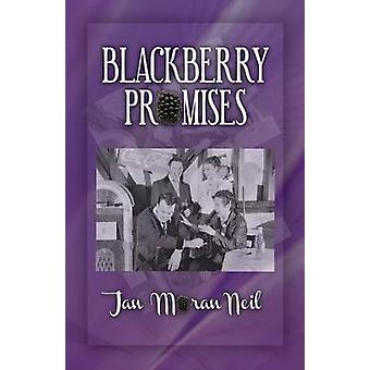 Blackberry Promises by Neil & Jan Moran