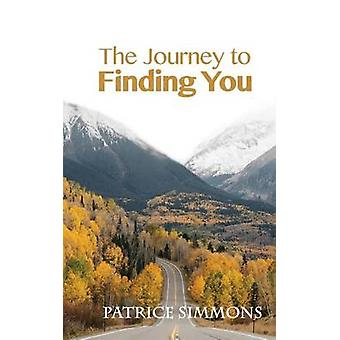 The Journey to Finding You by Simmons & Patrice