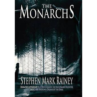 The Monarchs by Rainey & Stephen Mark
