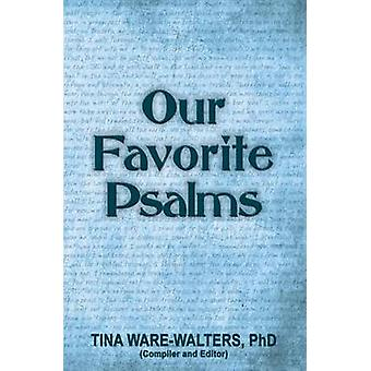 Our Favorite Psalms Food for Your Soul Volume 2 by WareWalters & Tina