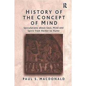 History of the Concept of Mind by Macdonald & Paul S.