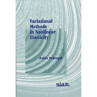 Variational Methods in Nonlinear Elasticity by Pablo Pedregal - 97808