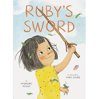 Ruby's Sword by Jacqueline Veissid - 9781452163918 Book
