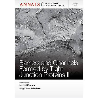 Barriers and Channels Formed by Tight Junction Proteins II by Michael
