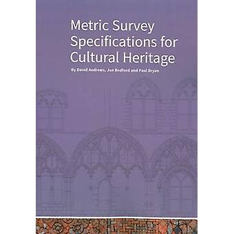 Metric Survey Specifications for Cultural Heritage (3rd Revised editi