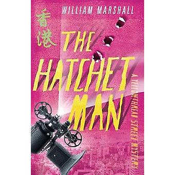 Yellowthread Street - The Hatchet Man (Book 2) by  -William Marshall -