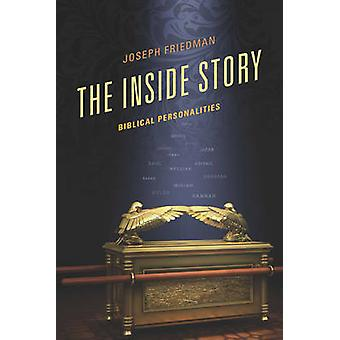 The Inside Story - Biblical Personalities by Joseph Friedman - 9780761