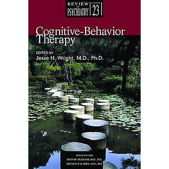 Cognitive-Behavior Therapy by Jesse H. Wright - 9781585621781 Book
