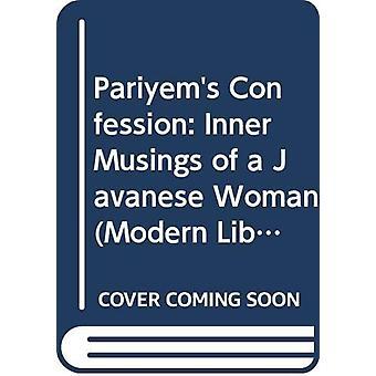 Pariyem's Confession - Inner Musings of a Javanese Woman by Linus Sury