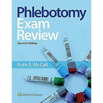 Phlebotomy Examen Examen par Ruth McCall - 9781496399892 Livre