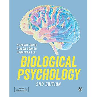 Biological Psychology by Suzanne Higgs - 9781526460974 Book