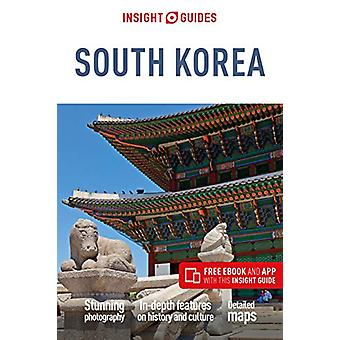 Insight Guides South Korea (Travel Guide with Free eBook) by Insight