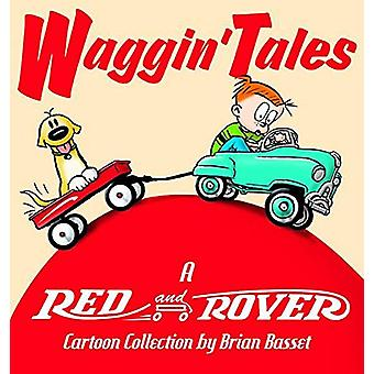 Waggin' Tales - A Red and Rover Collection by Brian Basset - 978074074