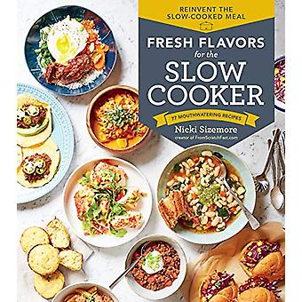 Fresh Flavors for the Slow Cooker by Nicki Sizemore - 9781635861235 B