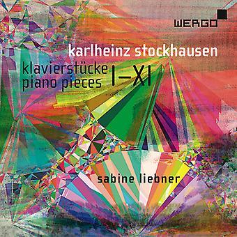Stockhausen / Liebner - Klavierstucke / Piano Pieces I-Xi [CD] USA import