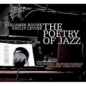 Boone, Benjamin / Levine, Philip - Poetry of Jazz [CD] USA import