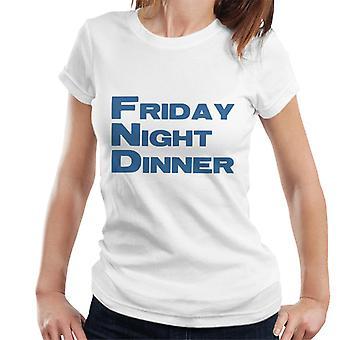 Friday Night Dinner Logo Women's T-Shirt