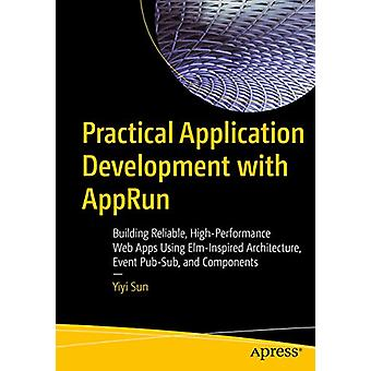 Practical Application Development with AppRun - Building Reliable - Hi