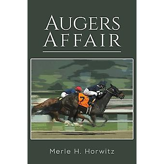 AUGERS AFFAIR by HORWITZ & MERLE H.