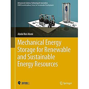 Mechanical Energy Storage for Renewable and Sustainable Energy Resources� (Advances in Science, Technology & Innovation)