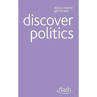 Discover Politics - Flash by Peter Joyce - 9781444122572 Book