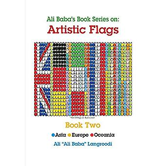 Ali Baba's Book Series on - Artistic Flags - Book Two - Asia * Europe *