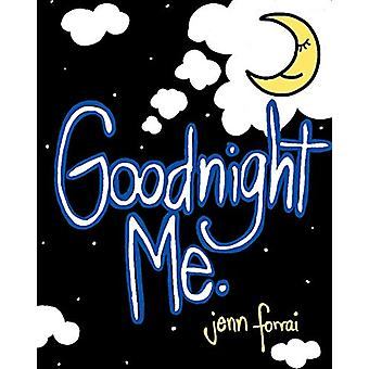 Goodnight Me by Jennifer Forrai - 9781684098026 Book