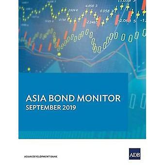 Asia Bond Monitor - September 2019 by Asian Development Bank - 978929