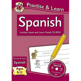 Practise  Learn Spanish Ages 911  with vocab CDROM CGP Home Learning