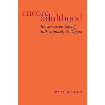 Encore Adult par Moen &Phyllis McKnight Chaise présidentielle en sociologie &McKnight Chaise présidentielle en sociologie &Université du Minnesota