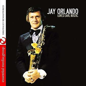 Jay Orlando - importación de Estados Unidos le encanta Earl Bostic [CD]
